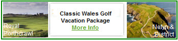 Classic Wales Golf Vacation Package