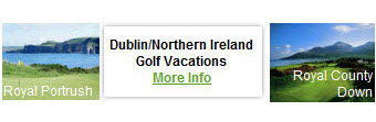Dublin Northern Ireland Golf Vacation 